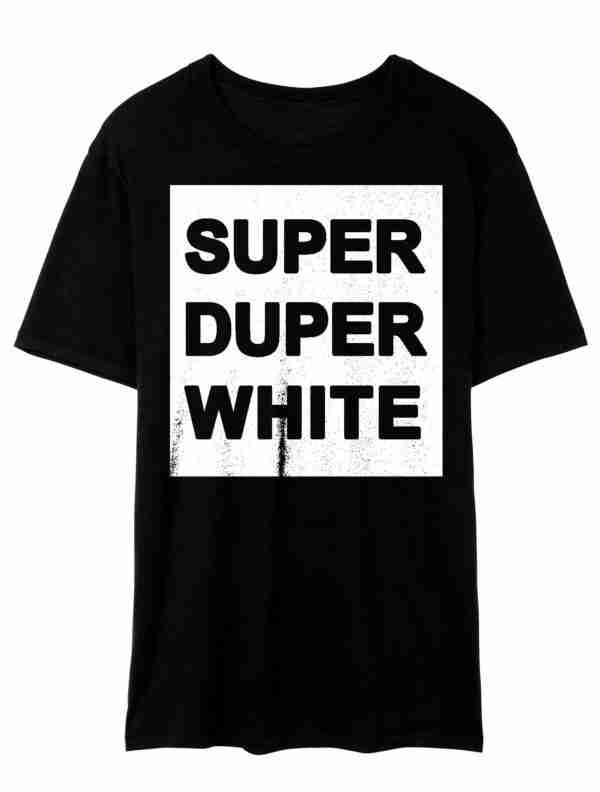 Super-Duper-White